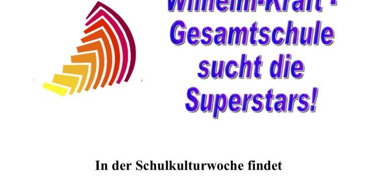 Wilhelm-Kraft-Gesamtschule sucht die Superstars!